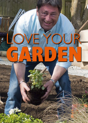 Love Your Garden - Season 1