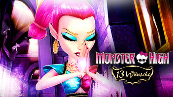 Monster High – 13 Wünsche